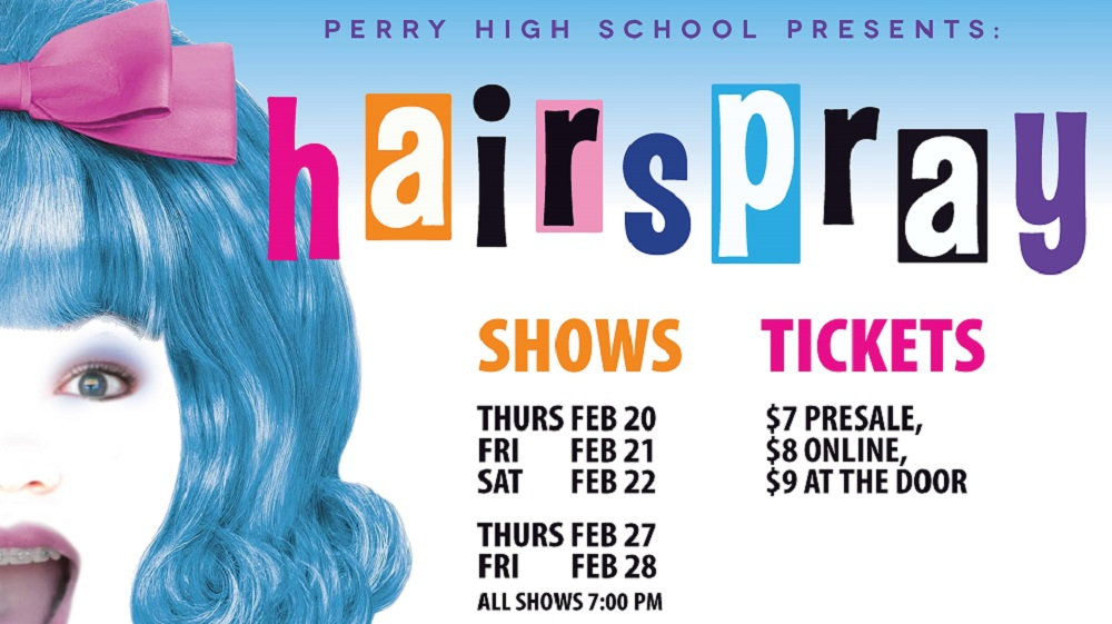 """Hairspray"" at Perry High School celebrates Black History Month HairsprayPosterHP"