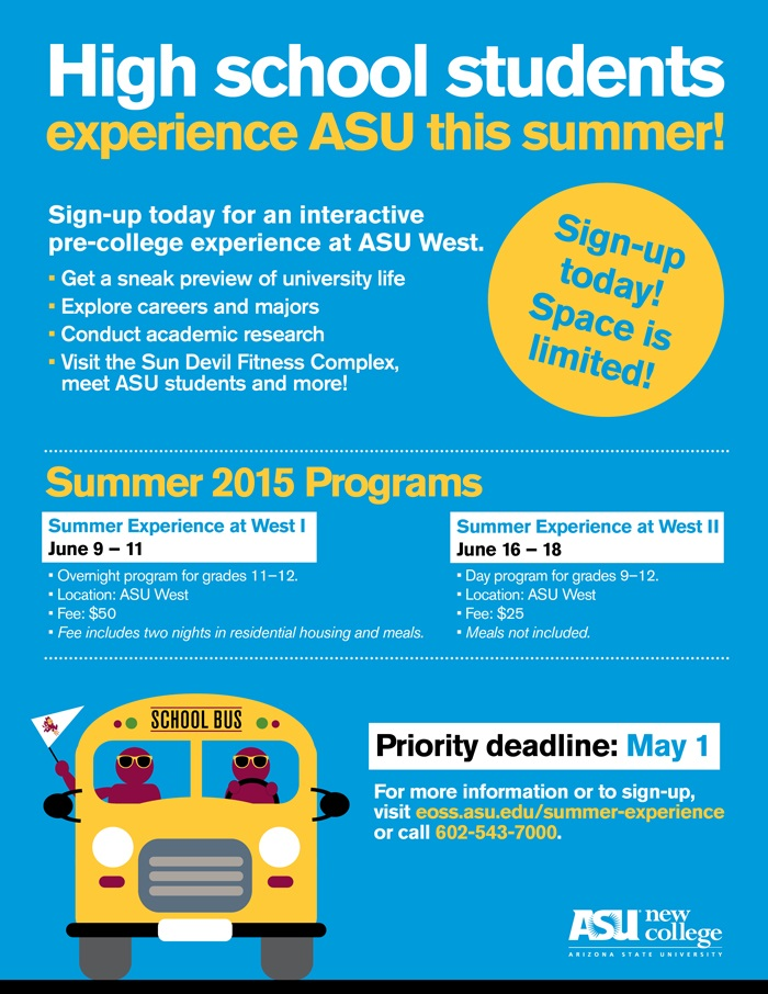 ASU, ASU West offer summer programs for high school students SummerExperienceAtWest_eFlyer