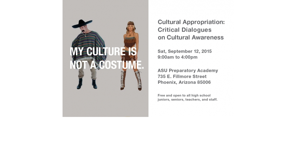 Cultural Appropriation: Critical Dialogues On Cultural Awareness Symposium At ASU Hosted By Project Humanity