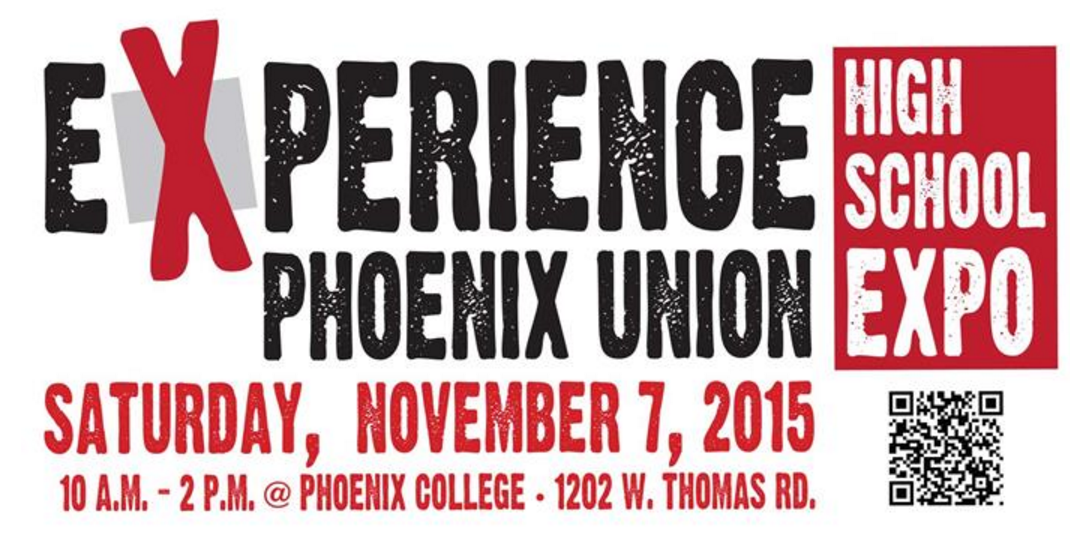 Phoenix Union presents Experience High School Expo 2015ExperienceHighSchool-Expo