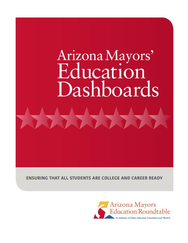 Billions in balance: Mayors sound alarm, join forces to improve grad rates (Part 1) ArizonaMayorsEducationDashboards