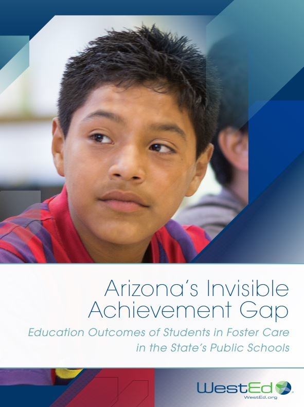 Education data grim for Arizona children in foster care (Part 1) (+ Infographic) ArizonasInvisibleAchievementGapReportCover