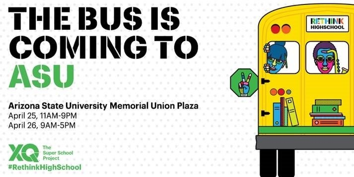 XQ: The Super School Project bus tour comes to Arizona State University ReThinkHighSchoolBusImage