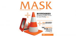 MASK: Boundaries: Modeling healthy limits for your family boundaries-300x152