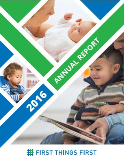 First Things First report details expansion of programs to help young children FirstThingsFirst2016AnnualReport