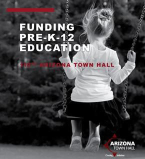 110 Funding PreK-12 Education Background Report. Photo Courtesy Arizona Town Hall