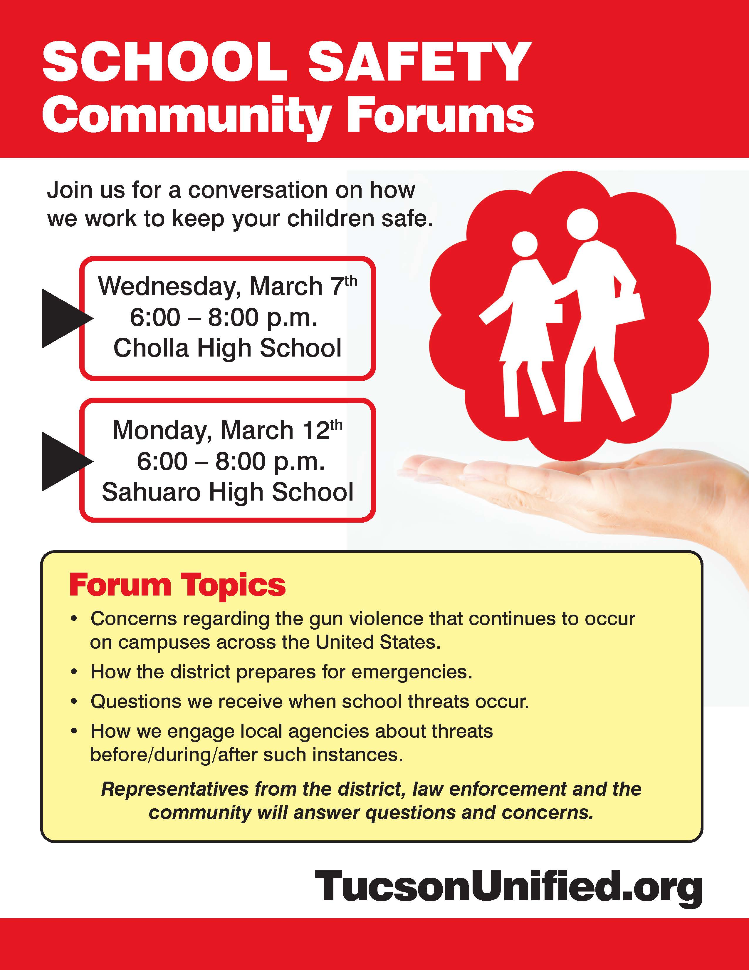 Tucson Unified School District Will Hold Two School Safety Community Forums To Share Information About How The District Works To Ensure Children Are Safe And To Answer Questions From Families And The Public. Courtesy Tucson Unified School District