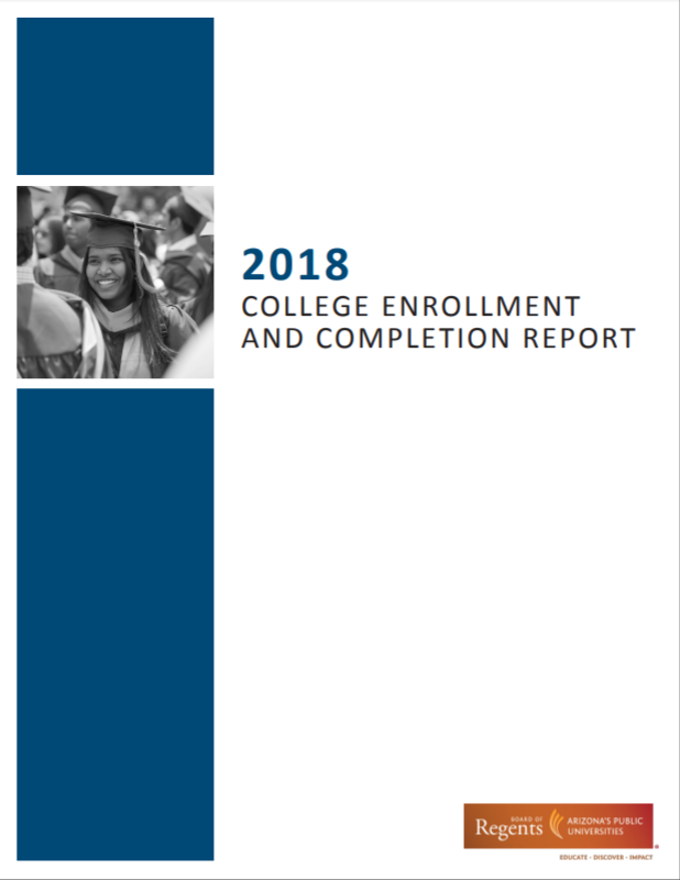 AZ universities help students learn about admissions, financial aid 2018-College-Enrollment-and-Completion-report