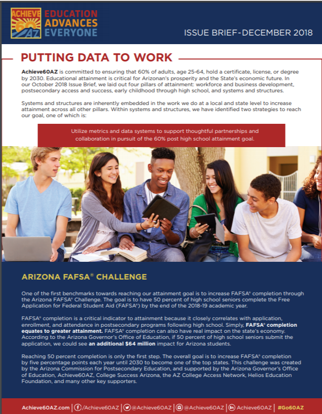 "Achieve60AZ 's Second Issue Brief, ""Putting Data To Work,"" Describes How Arizona Must Use Data And Collaboration To Increase Educational Attainment With The Arizona FAFSA Challenge As An Example. Cover Courtesy Of Achieve60AZ"