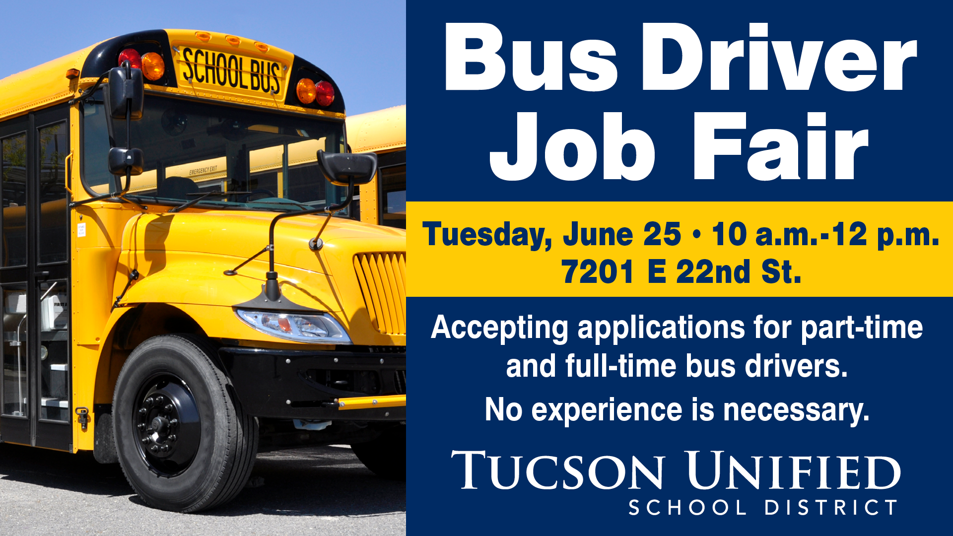 Infographic About Tucson Unified School District's Bus Driver Job Fair. Photo Courtesy Tucson Unified School District