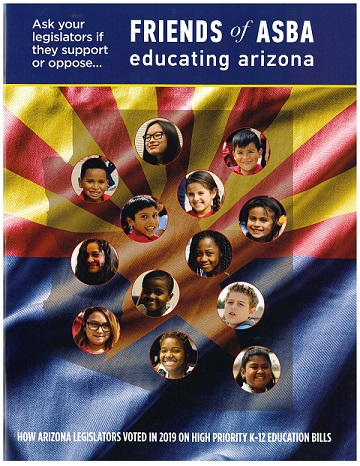 Before voting: Check  Legislators' support for public education 360-2019-Friends-of-ASBA-How-AZ-Legislators-Voted-in-2019-on-high-priority-K12-education-bills-Report-Cover