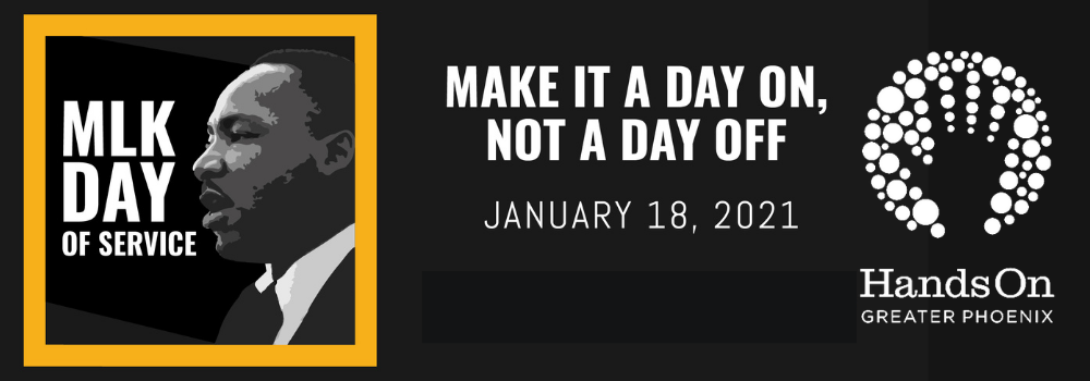 HandsOn Greater Phoenix MLK Day of Service: Make it a day ...
